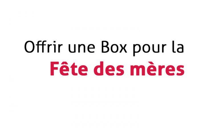 Favori Offrir une Box pour la fête des mères - Toutes les Box AM68