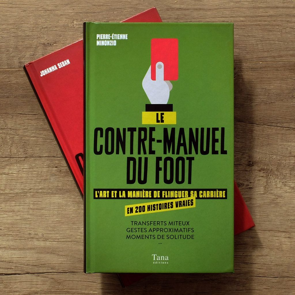 l'anti guide du football